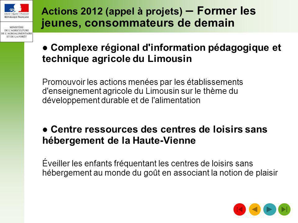 Actions 2012 (appel à projets) – Former les jeunes, consommateurs de demain