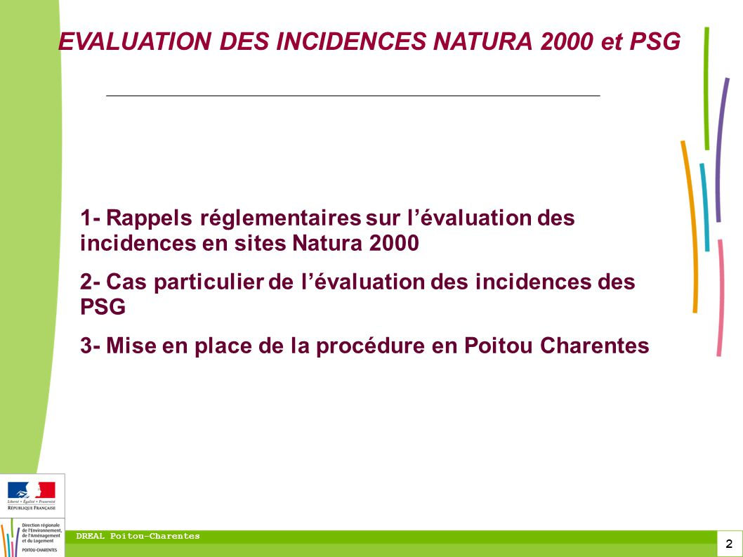 EVALUATION DES INCIDENCES NATURA 2000 et PSG