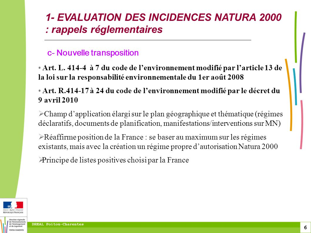 1- EVALUATION DES INCIDENCES NATURA 2000 : rappels réglementaires