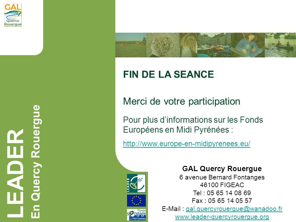 LEADER En Quercy Rouergue FIN DE LA SEANCE