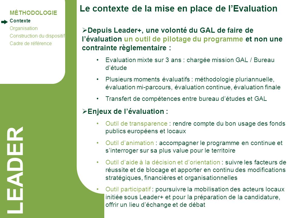 LEADER Le contexte de la mise en place de l'Evaluation