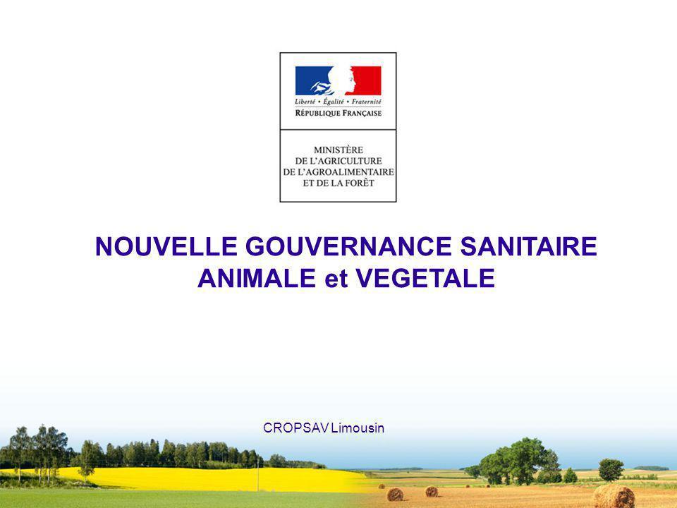 NOUVELLE GOUVERNANCE SANITAIRE ANIMALE et VEGETALE