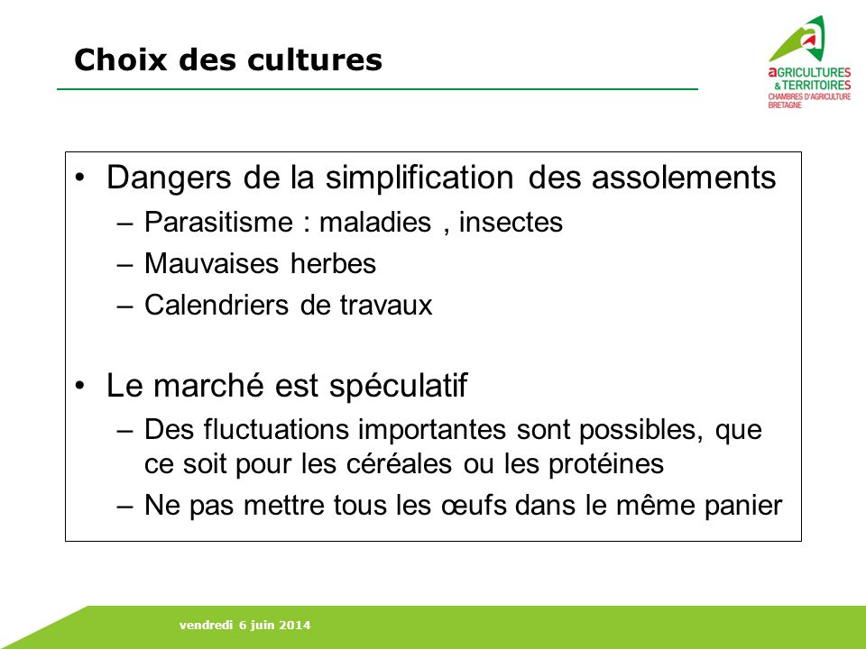 Dangers de la simplification des assolements
