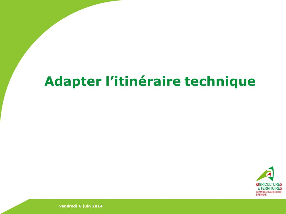 Adapter l'itinéraire technique