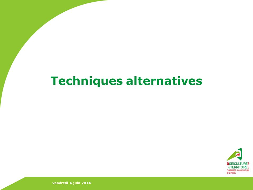 Techniques alternatives