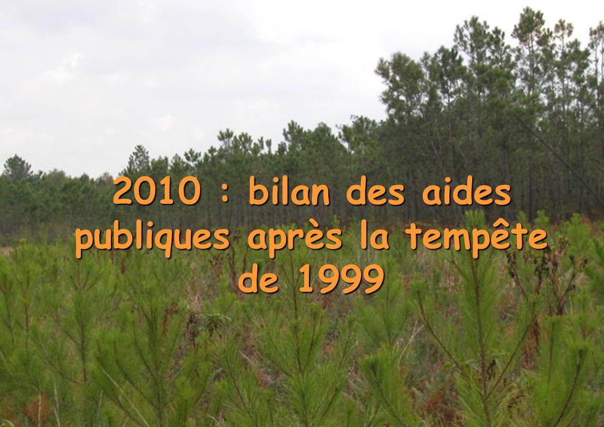 2010 : bilan des aides publiques après la tempête de 1999