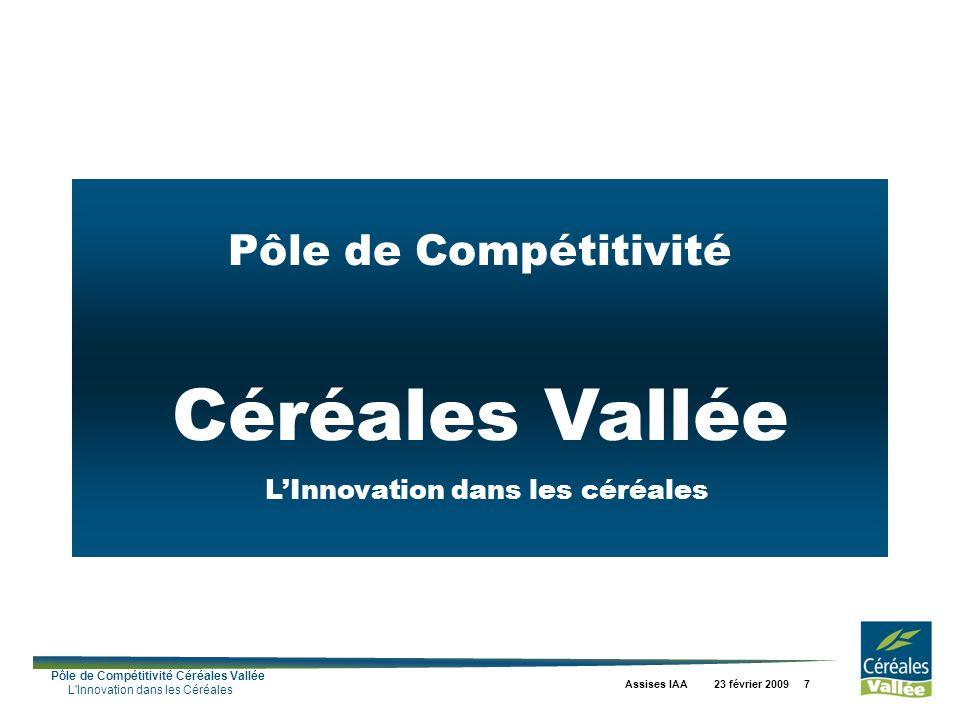 Pôle de Compétitivité Céréales Vallée L'Innovation dans les céréales