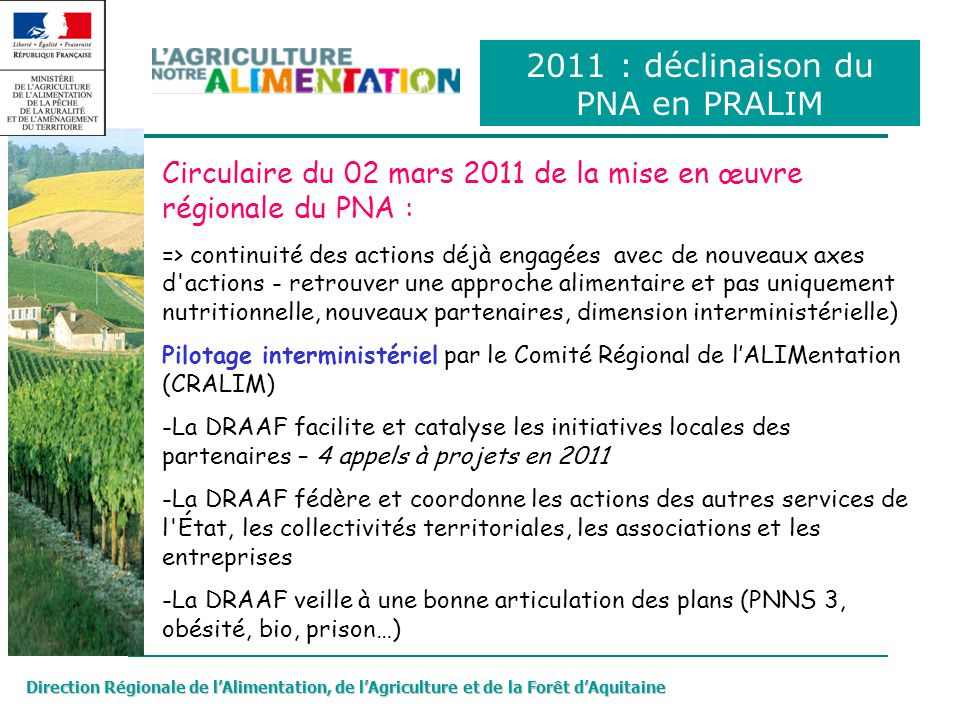 2011 : déclinaison du PNA en PRALIM