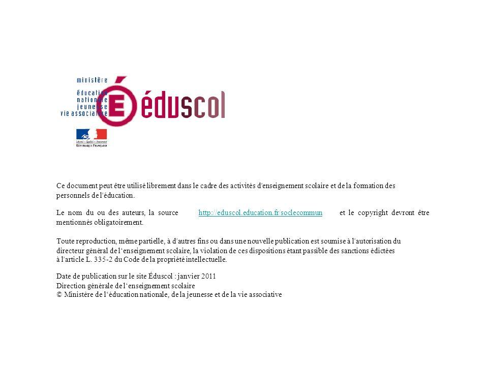 Ce document peut être utilisé librement dans le cadre des activités d enseignement scolaire et de la formation des