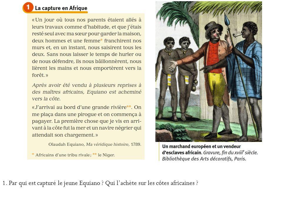 1. Par qui est capturé le jeune Equiano