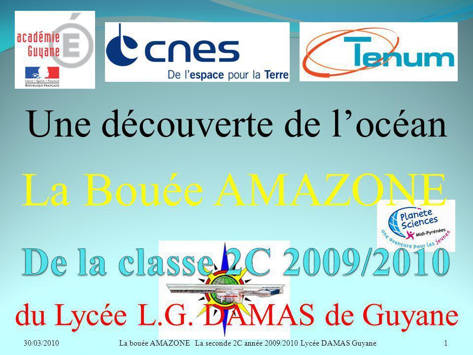 La Bouée AMAZONE Une découverte de l'océan De la classe 2C 2009/2010