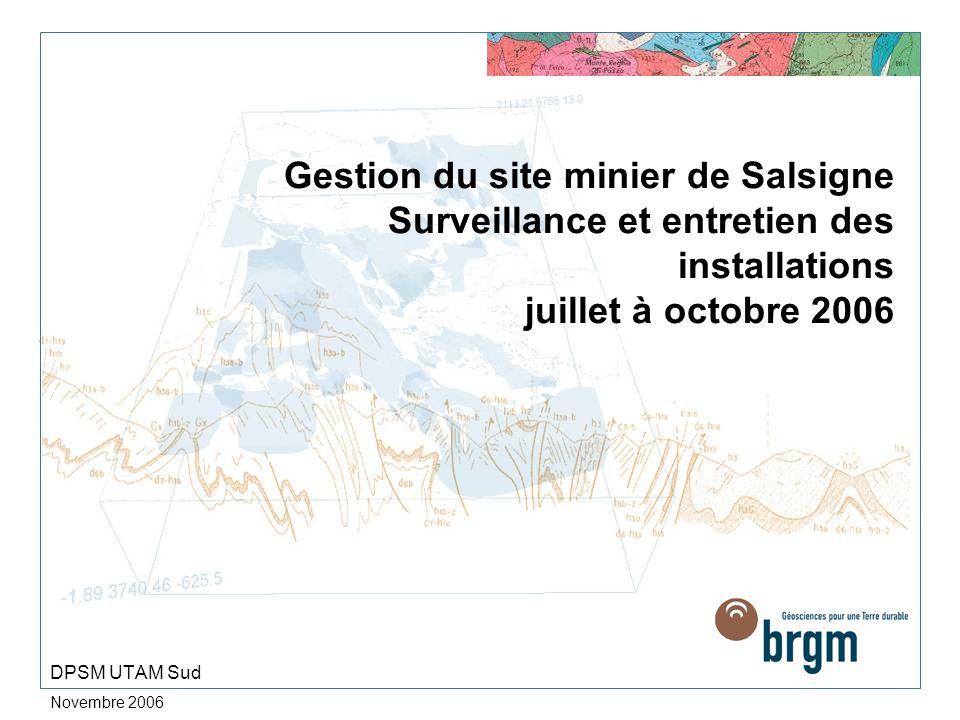 Gestion du site minier de Salsigne Surveillance et entretien des installations juillet à octobre 2006