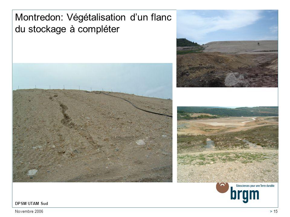 Montredon: Végétalisation d'un flanc du stockage à compléter