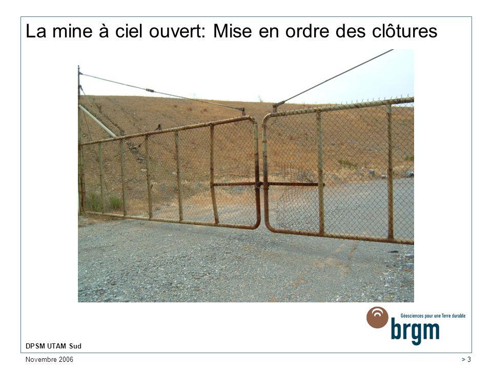 La mine à ciel ouvert: Mise en ordre des clôtures