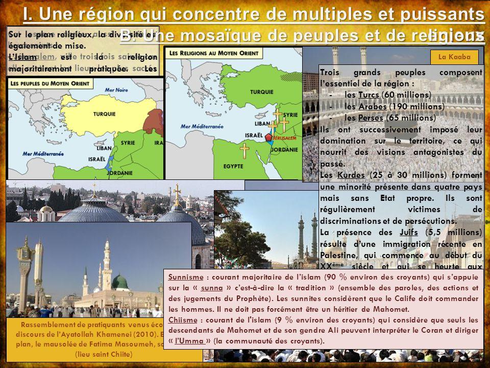 I. Une région qui concentre de multiples et puissants enjeux