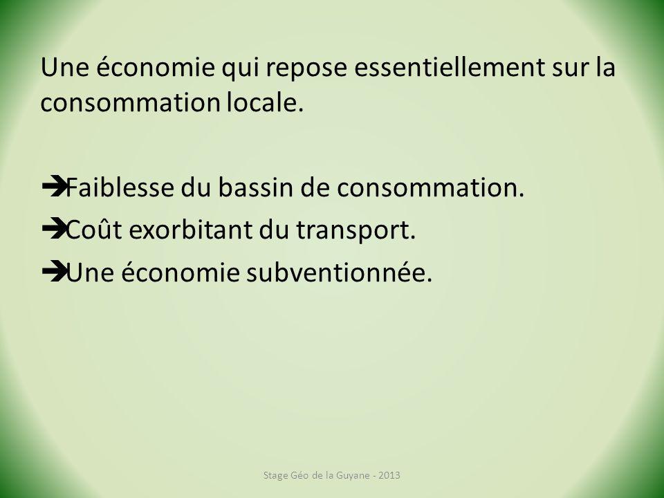 Une économie qui repose essentiellement sur la consommation locale.