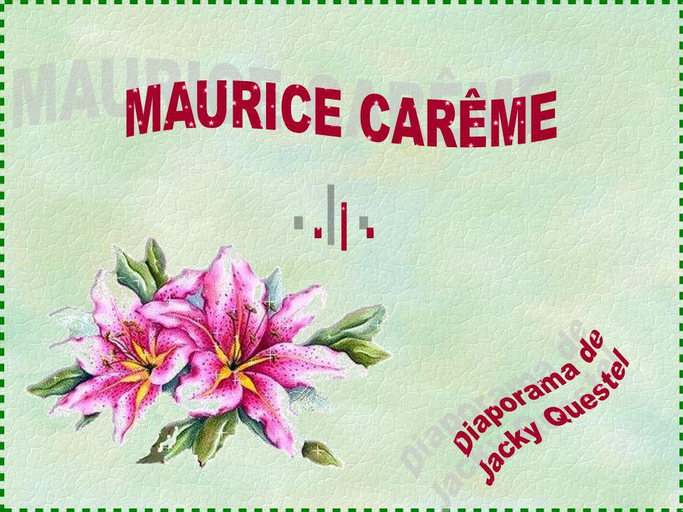 MAURICE CARÊME - I - Diaporama de Jacky Questel
