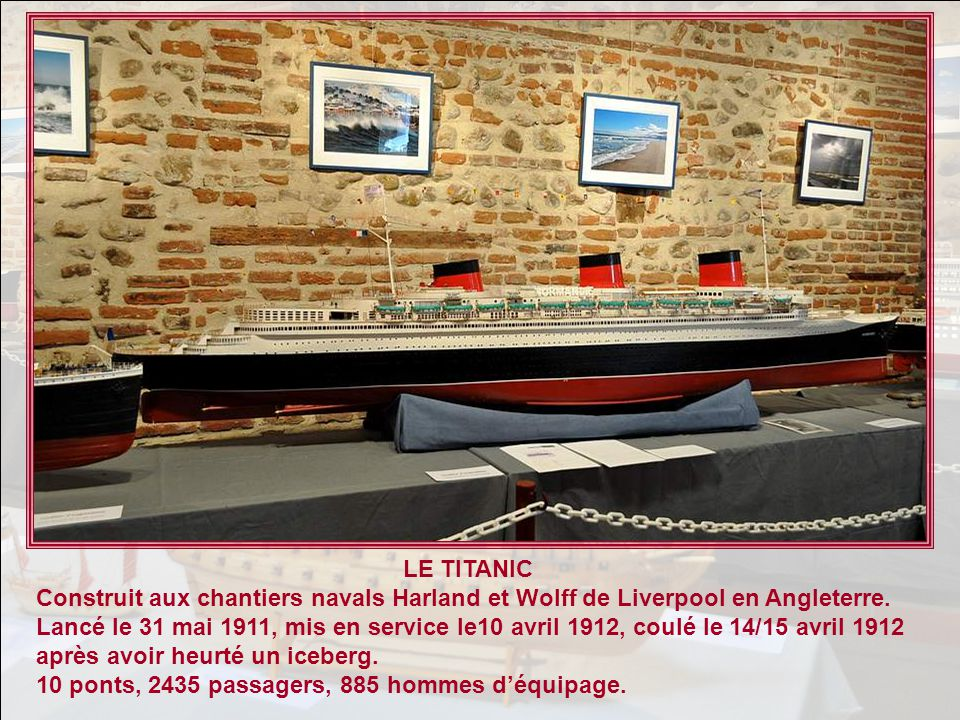 LE TITANIC Construit aux chantiers navals Harland et Wolff de Liverpool en Angleterre.