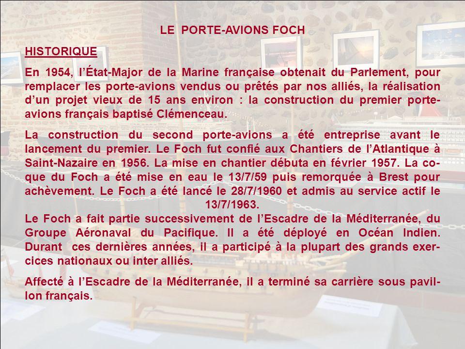 LE PORTE-AVIONS FOCH HISTORIQUE.