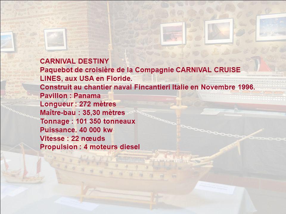 CARNIVAL DESTINY Paquebot de croisière de la Compagnie CARNIVAL CRUISE LINES, aux USA en Floride.