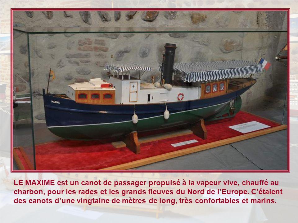 LE MAXIME est un canot de passager propulsé à la vapeur vive, chauffé au charbon, pour les rades et les grands fleuves du Nord de l'Europe.