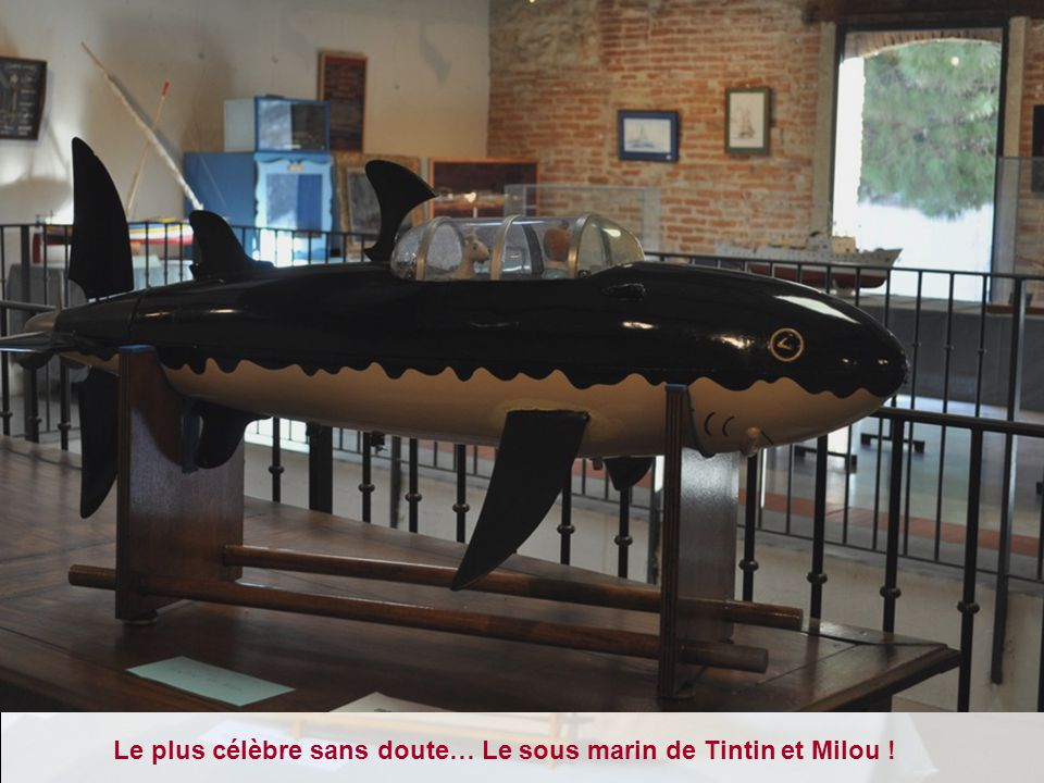 Le plus célèbre sans doute… Le sous marin de Tintin et Milou !