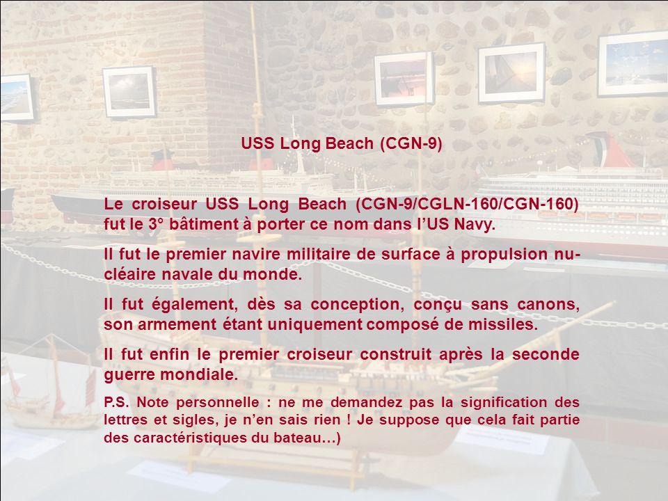USS Long Beach (CGN-9) Le croiseur USS Long Beach (CGN-9/CGLN-160/CGN-160) fut le 3° bâtiment à porter ce nom dans l'US Navy.
