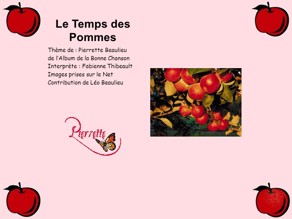 Le Temps des Pommes Thème de : Pierrette Beaulieu
