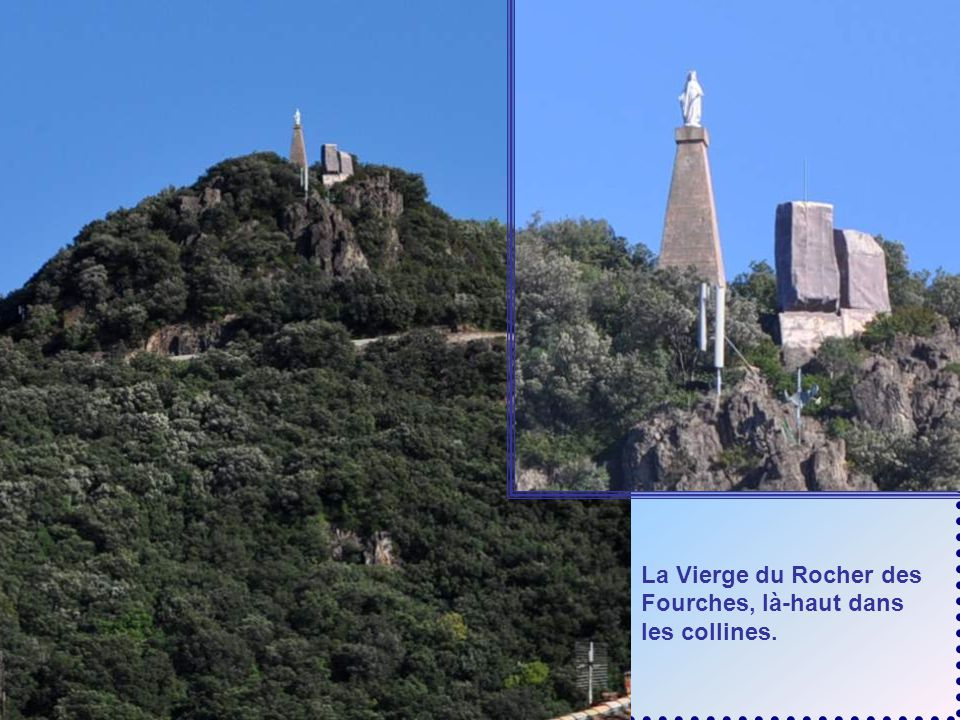 La Vierge du Rocher des Fourches, là-haut dans les collines.