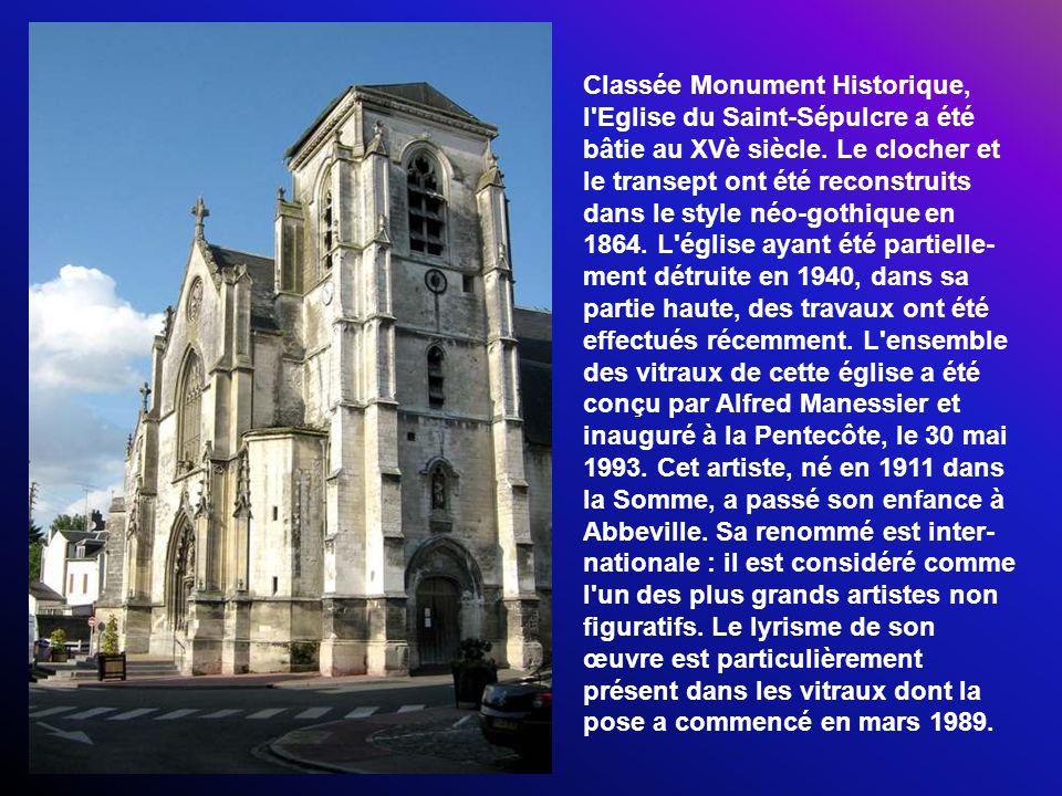 Classée Monument Historique, l Eglise du Saint-Sépulcre a été bâtie au XVè siècle.