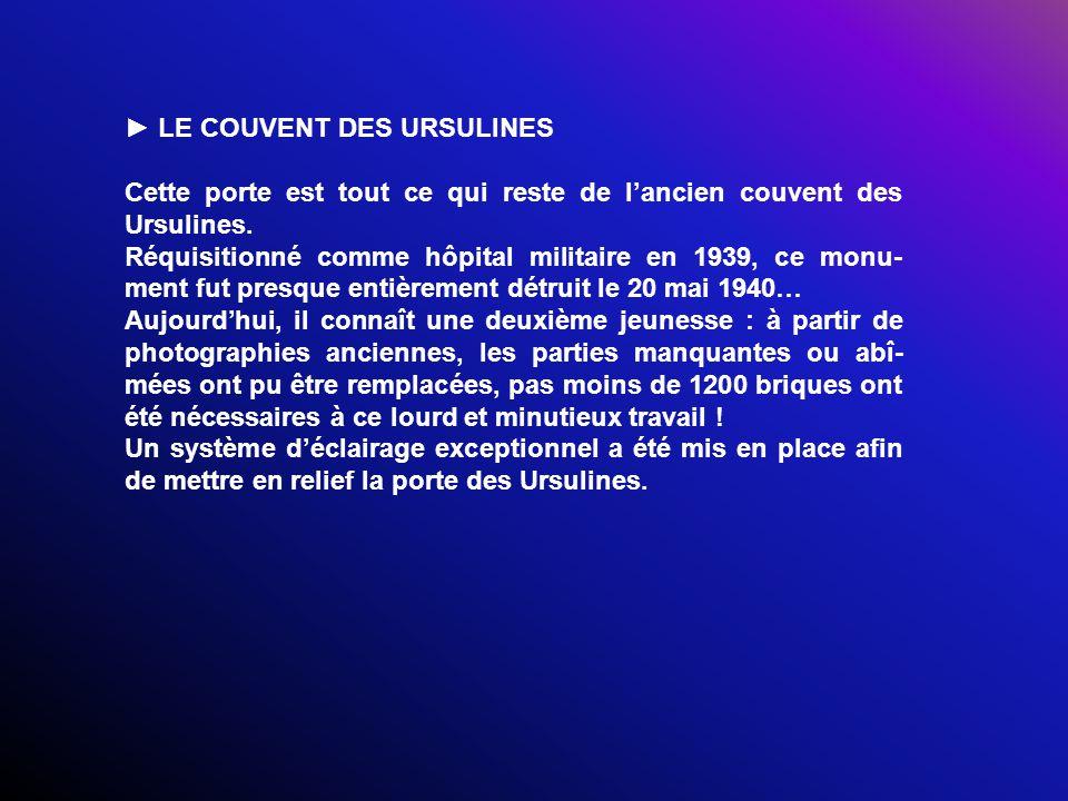 ► LE COUVENT DES URSULINES