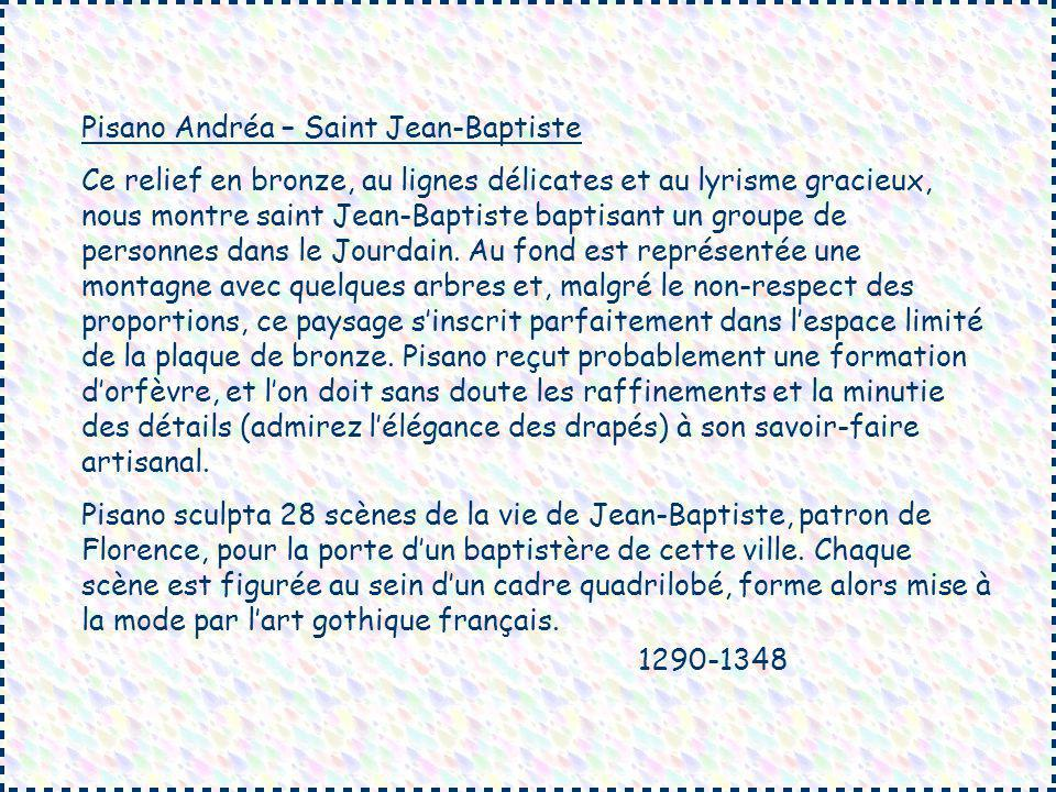 Pisano Andréa – Saint Jean-Baptiste