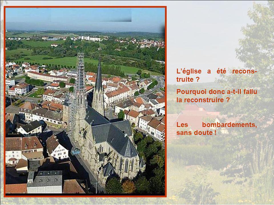 L'église a été recons-truite
