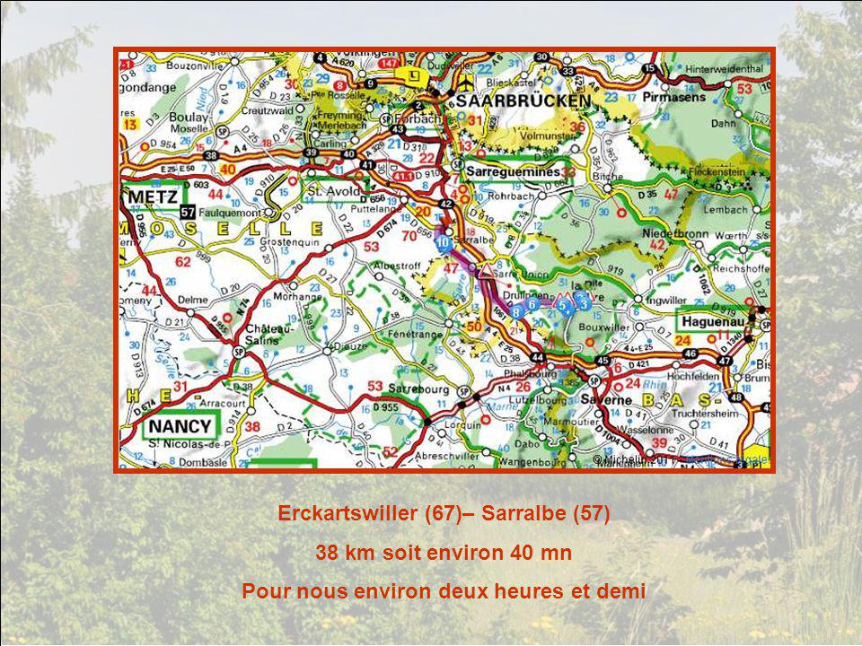 Erckartswiller (67)– Sarralbe (57) 38 km soit environ 40 mn