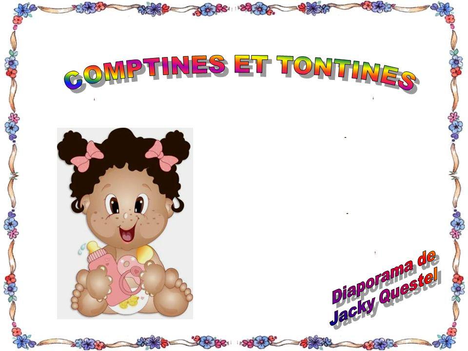 COMPTINES ET TONTINES Diaporama de Jacky Questel