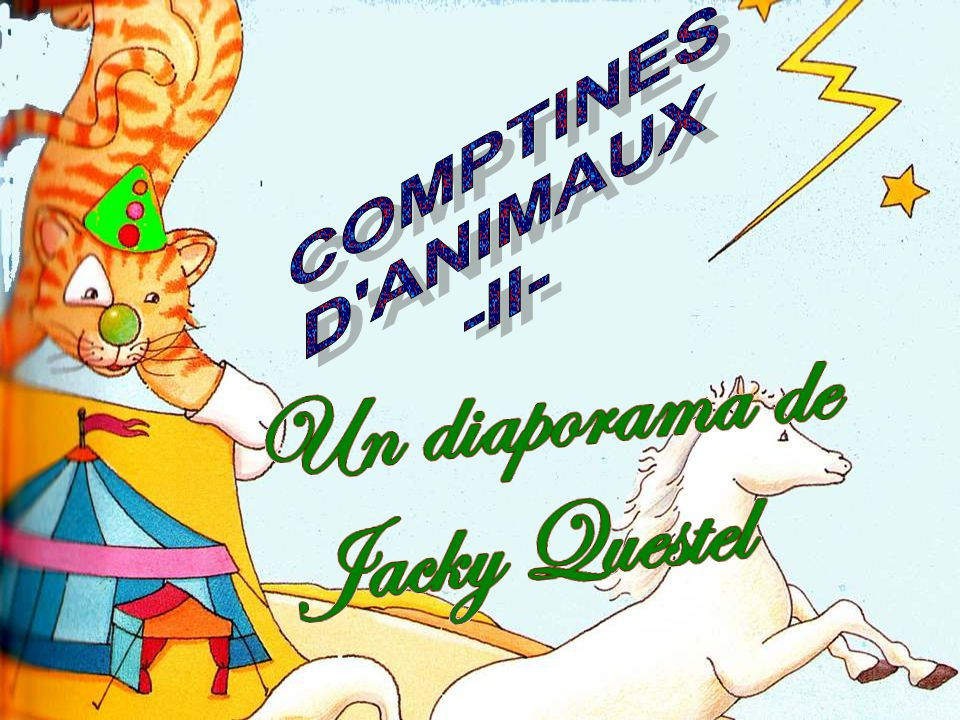 COMPTINES D ANIMAUX -II-