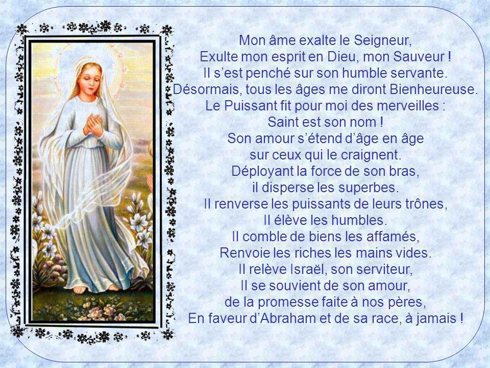Mon âme exalte le Seigneur, Exulte mon esprit en Dieu, mon Sauveur !