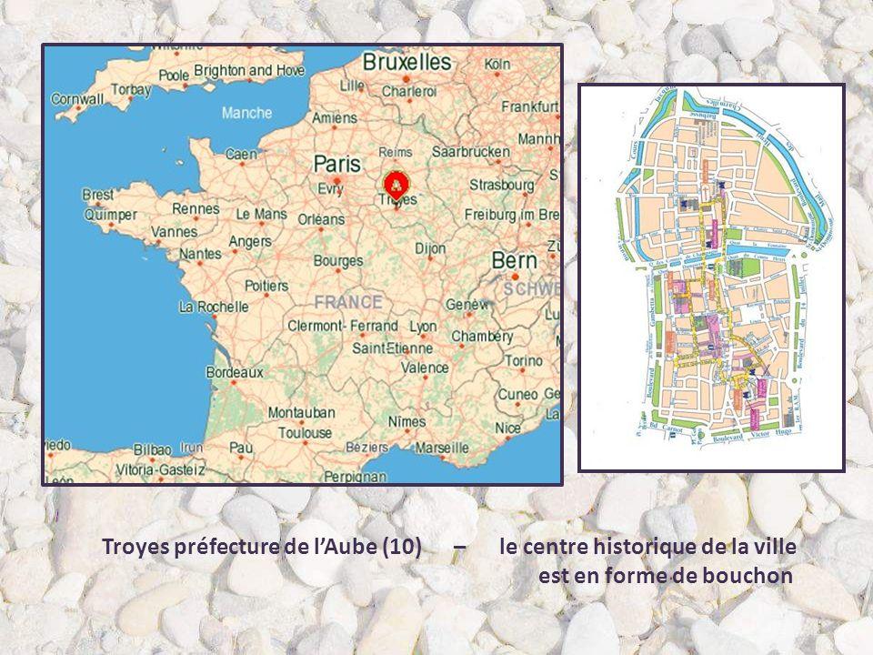 Troyes préfecture de l'Aube (10) – le centre historique de la ville