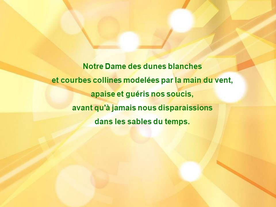 Notre Dame des dunes blanches
