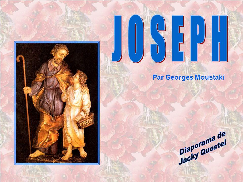 J O S E P H Par Georges Moustaki Diaporama de Jacky Questel