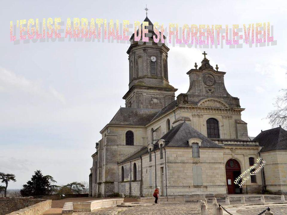 L EGLISE ABBATIALE DE St FLORENT-LE-VIEIL