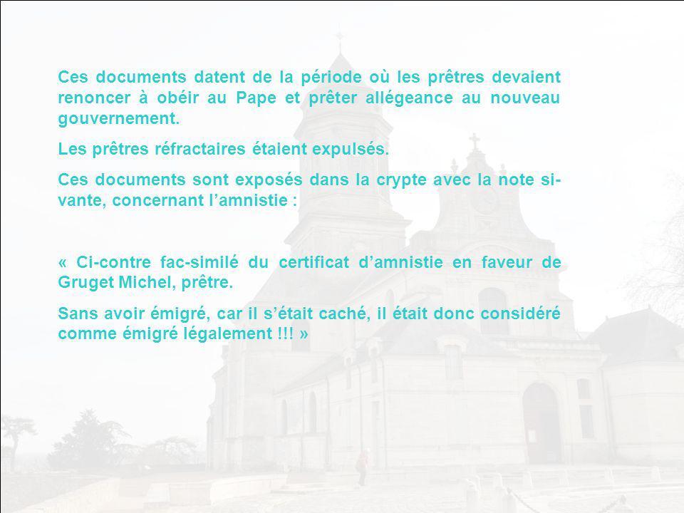 Ces documents datent de la période où les prêtres devaient renoncer à obéir au Pape et prêter allégeance au nouveau gouvernement.