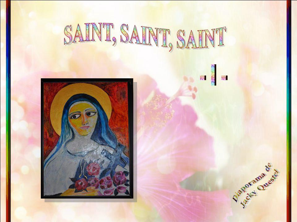 SAINT, SAINT, SAINT - I - Diaporama de Jacky Questel