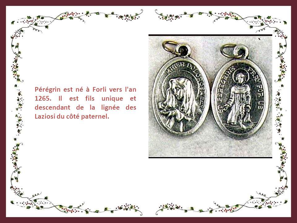 Pérégrin est né à Forli vers l an 1265