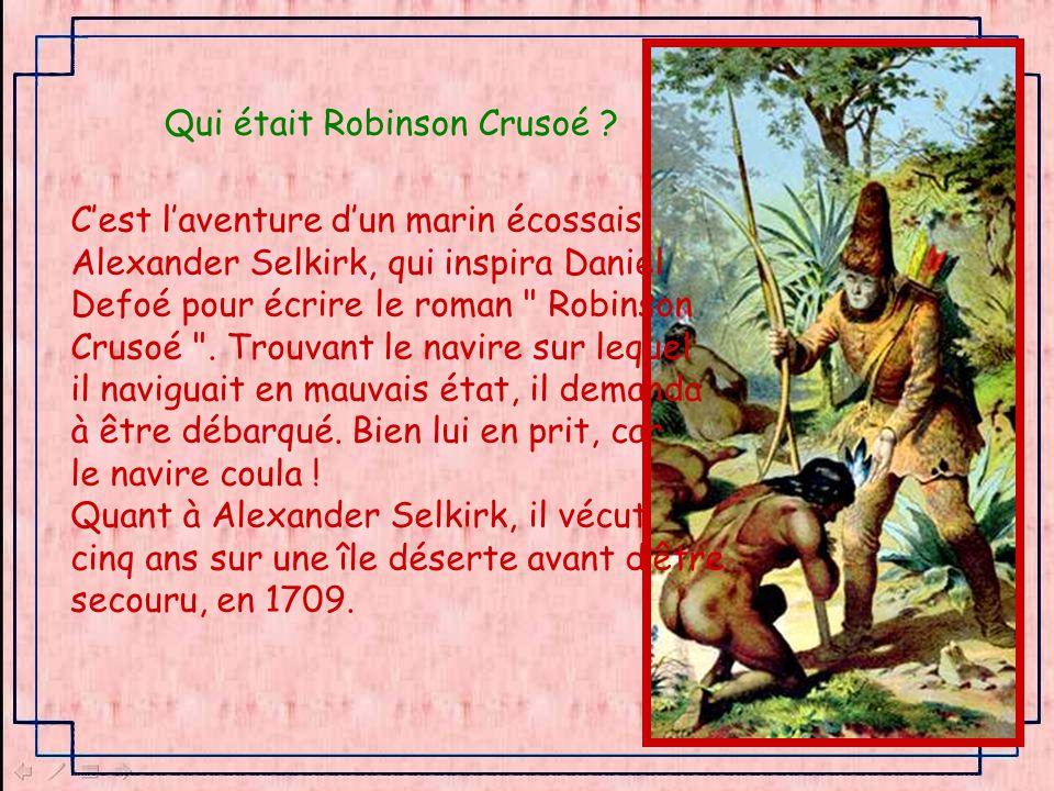 Qui était Robinson Crusoé