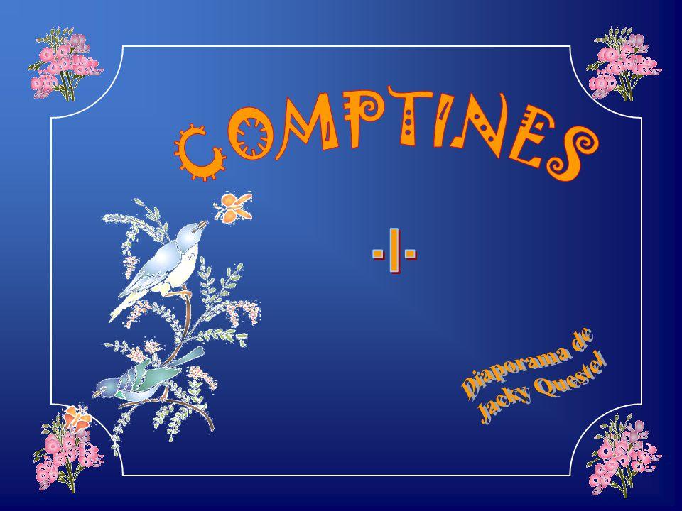 COMPTINES - I - Diaporama de Jacky Questel
