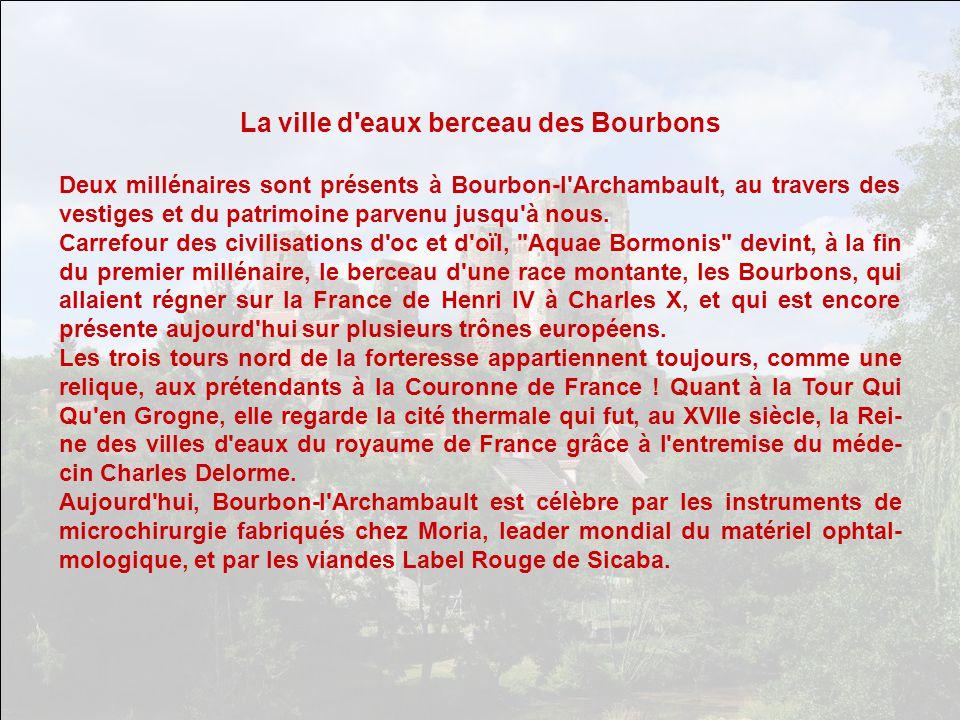 La ville d eaux berceau des Bourbons
