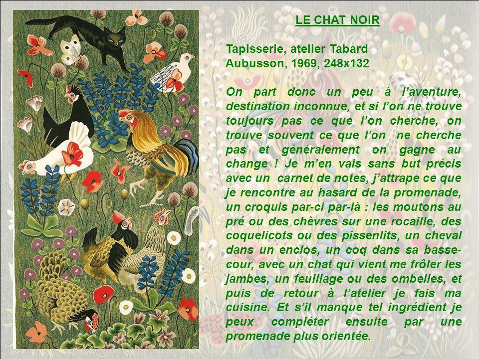 LE CHAT NOIR Tapisserie, atelier Tabard. Aubusson, 1969, 248x132.