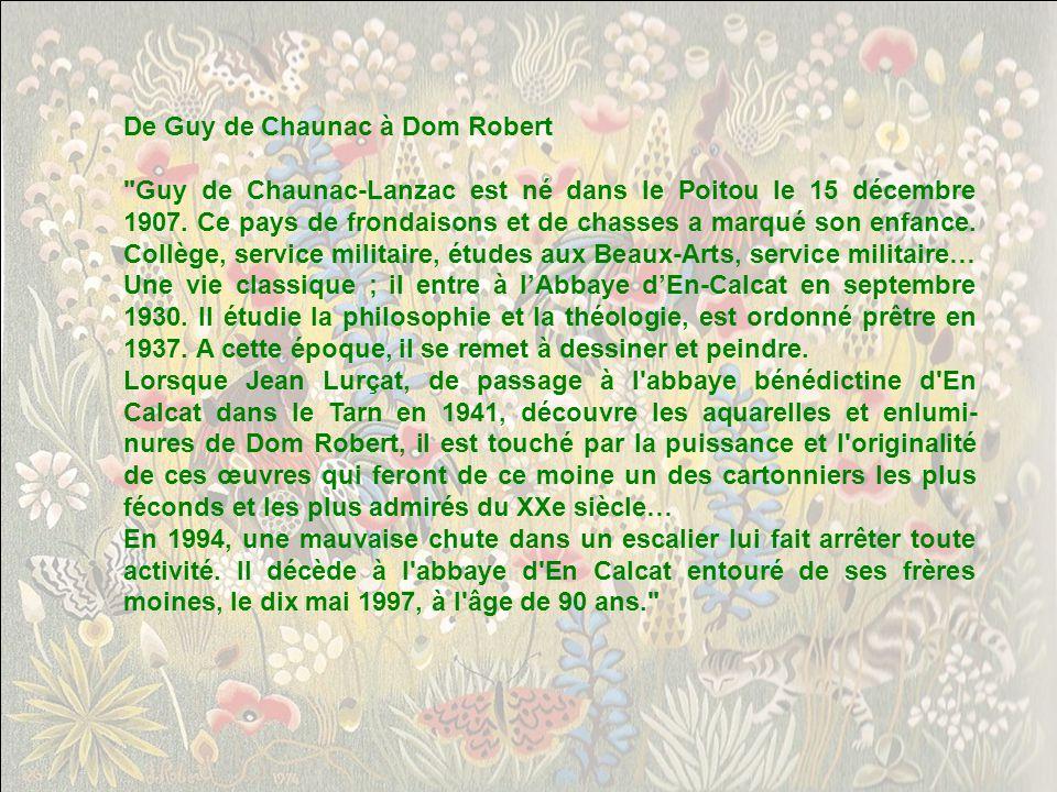 De Guy de Chaunac à Dom Robert