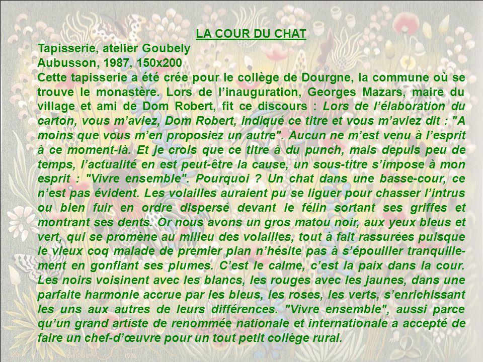 LA COUR DU CHAT Tapisserie, atelier Goubely. Aubusson, 1987, 150x200.